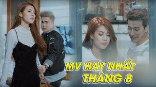 Bảng Xếp Hạng MV Nhạc Trẻ Hay Nhất Tháng 8 2018-Tuyển Tập MV Nhạc Trẻ Buồn Khiến Người Nghe Bật Khóc