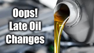 What If You Forget To Change Your Oil?