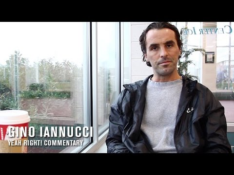 Gino Iannucci, Yeah Right! Commentary