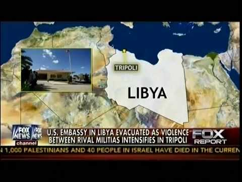 US Embassy In Libya Evacuated As Violence Between Rival Militias Intensifies In Tripoli - Fox Report