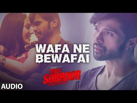 Wafa Ne Bewafai Full Song (Audio) | TERAA SURROOR | Himesh Reshammiya, Farah Karimaee | T-Series thumbnail