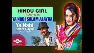 Hindu Girl Reacts To YA NABI SALAM ALAYKA  MAHER Z