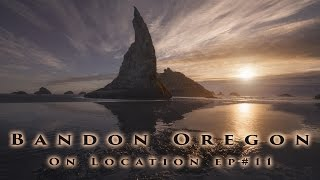 Seal Rock and Bandon Oregon - Landscape Photography on location - Ep #11