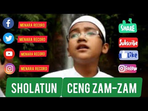 Sholatun - Ceng Zam Zam