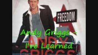 Watch Andy Griggs Ive Learned video