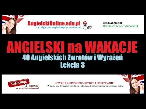 ANGIELSKI Na WAKACJE - Angielskie Zwroty Niezbędne Na Wakacjach. (Darmowe Lekcje Online).