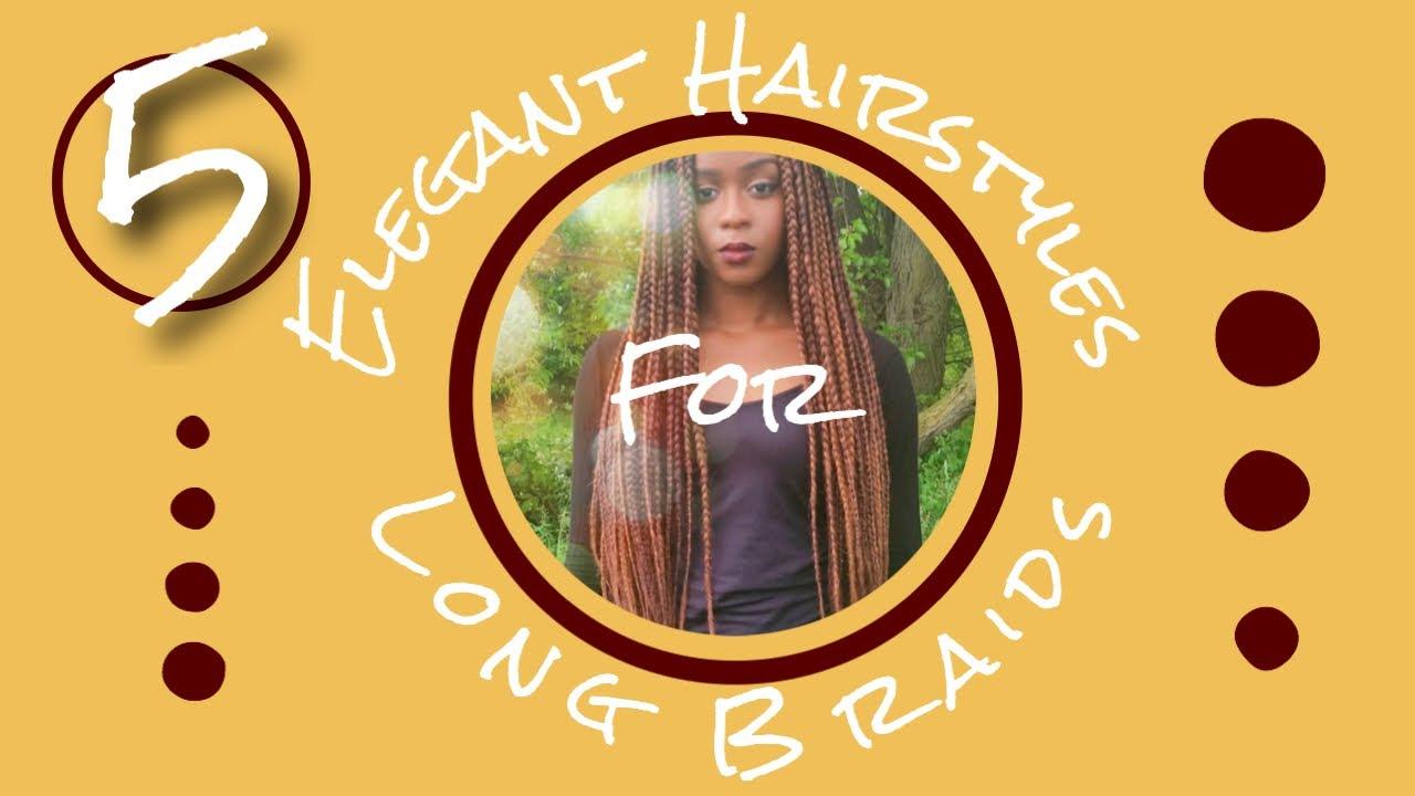 5 Elegant Hair Styles for Box Braid - YouTube