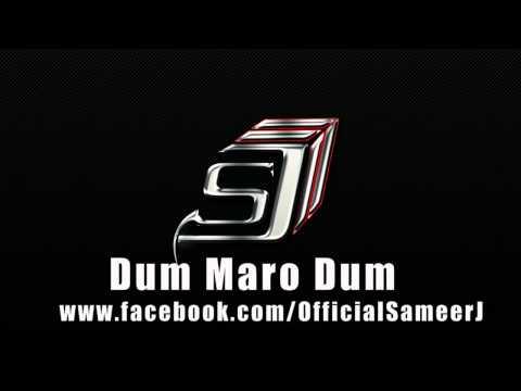 Dum Maro Dum  DJ Sameer J & DJ Nieyl Disco House Mix