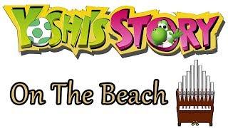 On The Beach Yoshi's Story Organ Cover