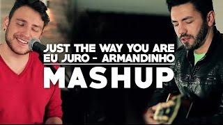 download musica Just The Way You Are Eu Juro Malbec Trio Mashup