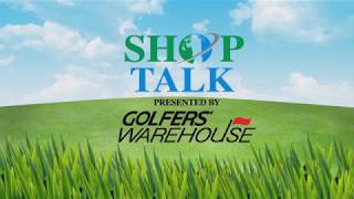 SHOP TALK - Golfers Warehouse: Irons