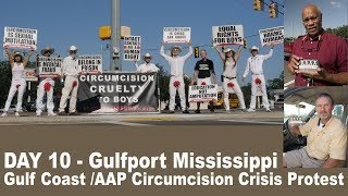 Gulfport Mississippi - Day 10 Gulf Coast/AAP Circumcision Crisis Protest