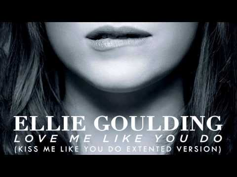 Download Lagu  Love Me Like You Do Kiss Me Like You Do Extended Version Ellie Goulding Mp3 Free