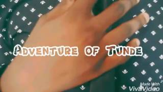 Adventure of Tunde