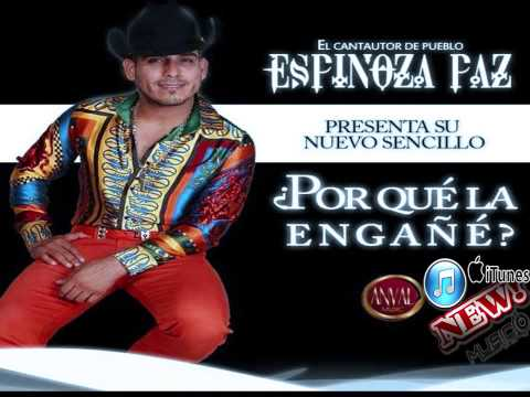 Espinoza Paz Estreno 2014 Por Que La Engañe Audio Oficial