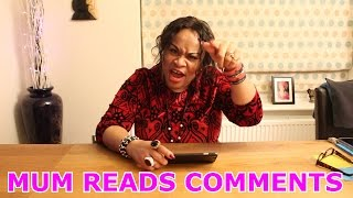 Mum Reads Comments