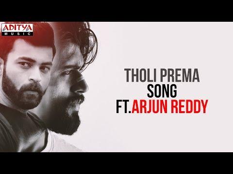 Tholi Prema Song Ft.Arjun Reddy || Tholi Prema Songs || Varun Tej, Raashi Khanna || Thaman S