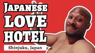 JAPANESE LOVE HOTEL EXPERIENCE - Love Hotel Kabukicho, Tokyo