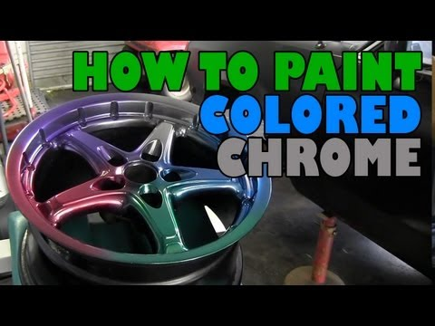 How to paint colored chrome and get an anodized finish