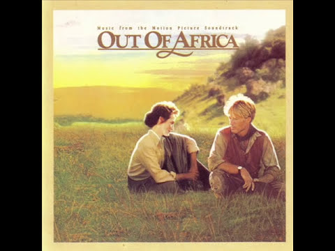 Out Of Africa | Soundtrack Suite (John Barry)