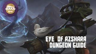 Eye  of Azshara Dungeon Guide (World of Warcraft Legion)