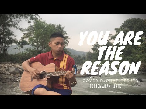 YOU ARE THE REASON - Calum Scott (terjemahan Lirik)