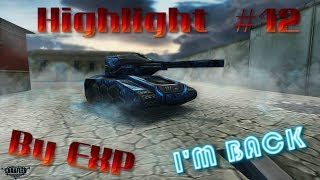 I'M Back TANKI ONLINE Special Video for 2K Subscribers Highlight  #12 By EXP