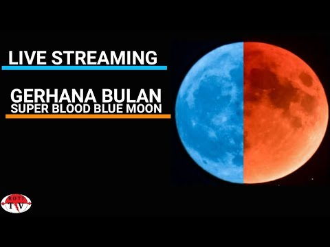 Live Pengamatan Puncak Fenomena Alam Langka Super Blood Blue Moon(No Audio)