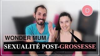 Sexualité du couple après l'arrivée de bébé - Wonder Mum / Juliana