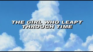 The Girl Who Leapt Through Time - Official Trailer
