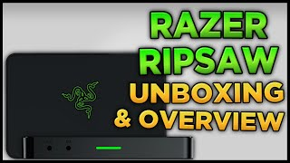 Razer Ripsaw Game Capture Card Unboxing & Overview