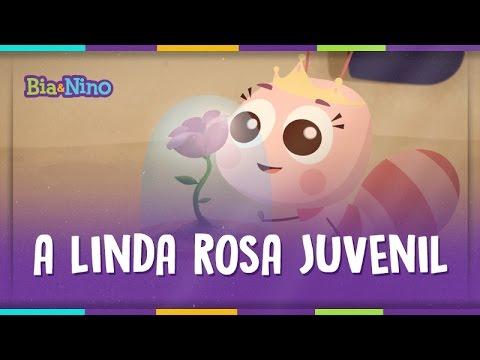 A Linda Rosa Juvenil - MPBaby Clipes Animados 2