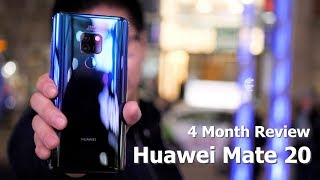 Huawei Mate 20: 4 Months Later / It's still holding up!