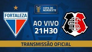 AO VIVO: Fortaleza x Santa Cruz | Semifinal | Copa do Nordeste 2019