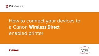 How to connect your devices to a Canon Wireless Direct enabled printer