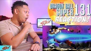 DBS EP 131! Dragon Ball Super Episode 131 REACTION!!