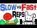 Slow Reps Vs Fast Reps - Which is Better for Building Muscle?
