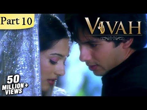 Vivah Hindi Movie | (Part 10/14) | Shahid Kapoor, Amrita Rao | Romantic Bollywood Family Drama Movie