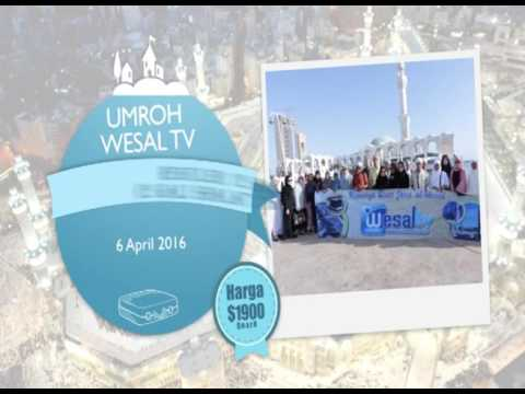 Video umroh ramadhan wesal tv