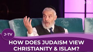 Video: How does Judaism view Christianity & Islam? - Akiva Tatz