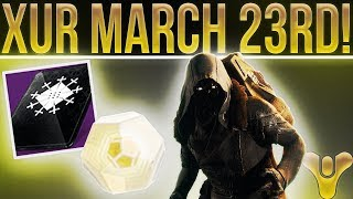 Destiny 2. Xur EXOTIC LOOT! (Orpheus Rig!) Exotic Weapon, Armor, Fated Engram & More! (March 23)
