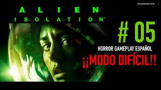 #05 Alien Isolation - Escapa con Axel - Horror Gameplay Español HD ¡¡Difícil!! PS3