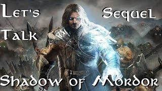 Pre-Release Talk - Shadow of Mordor ( Sequel - Shadow of War )