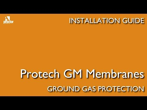 Protech-GM Gas Barrier Membrane Installation Guide