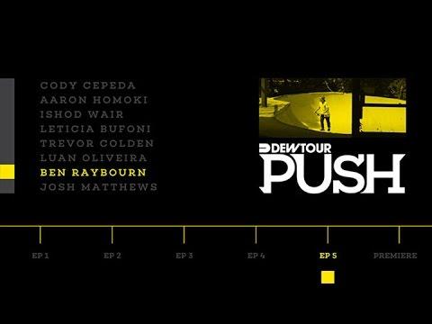 PUSH - Ben Raybourn   Episode 5
