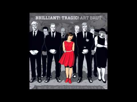 Art Brut - Bad Comedian