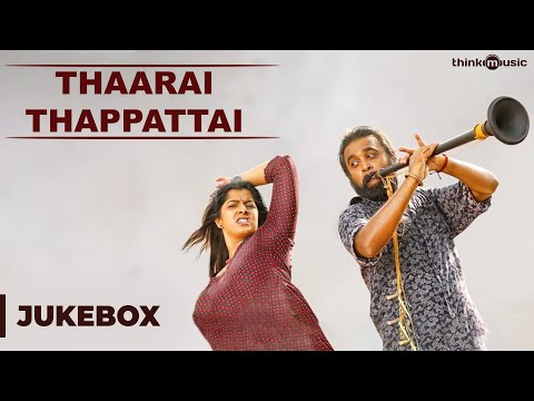 Tharai Thappattai Movie Full songs Jukebox