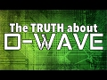 The TRUTH About D-WAVE QUANTUM COMPUTERS and the FUTURE A.I. Artificial Intelligence Mandela Effect