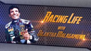 Racing Life with Dilantha Malagamuwa Episode 01