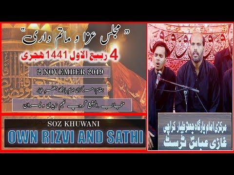 Marsiya | Own Rizvi | 4th Rabi Awal 1441/2019 - Markazi Imam Bargah Jaffar-e-Tayyar - Karachi